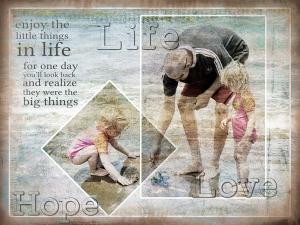 Life, Hope, Love